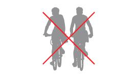 Do not bike side by side